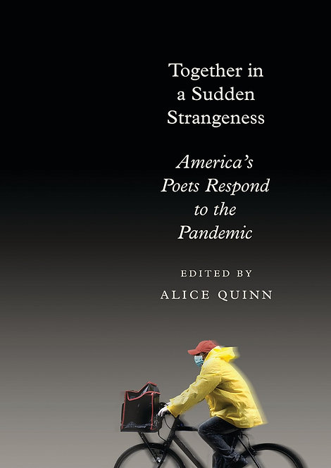 Together in a Sudden Strangeness by Alice Quinn
