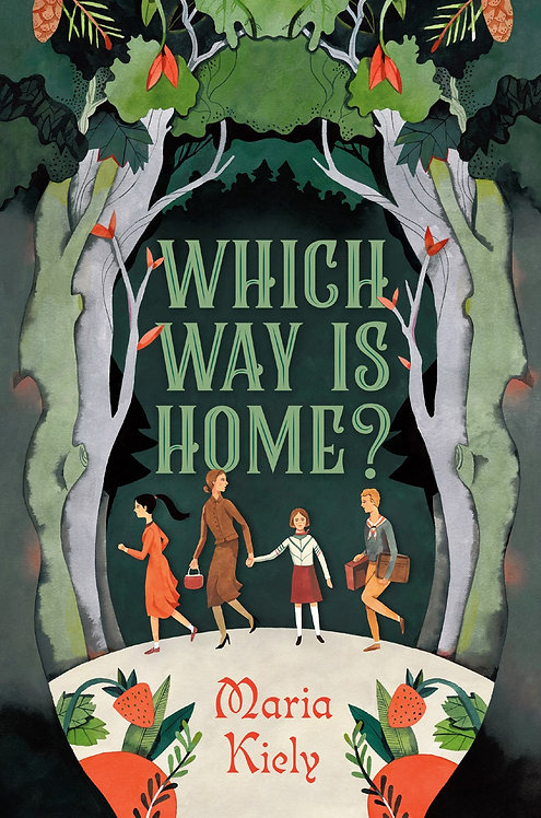 Which Way Is Home? by Maria Kiely