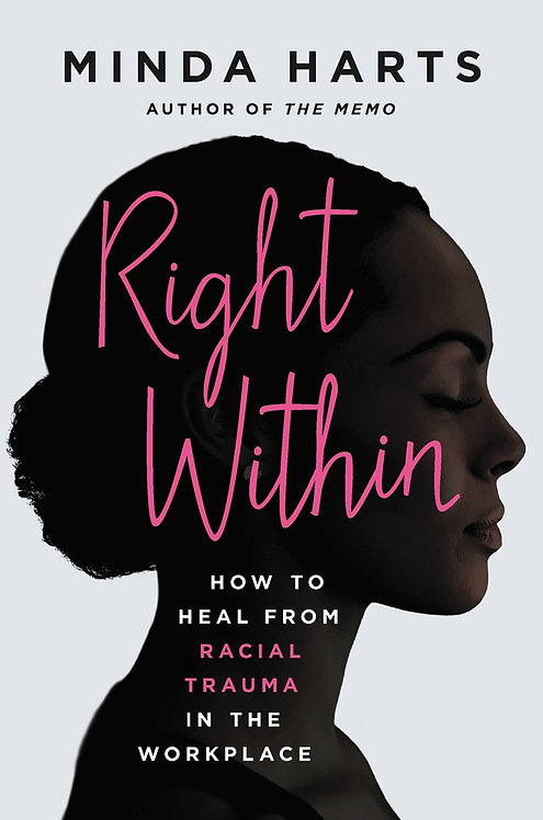 Right Within by Minda Harts