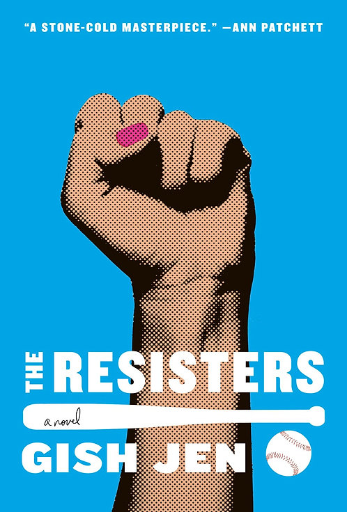 The Resisters: A Novel (Hardcover) by Gish Jen
