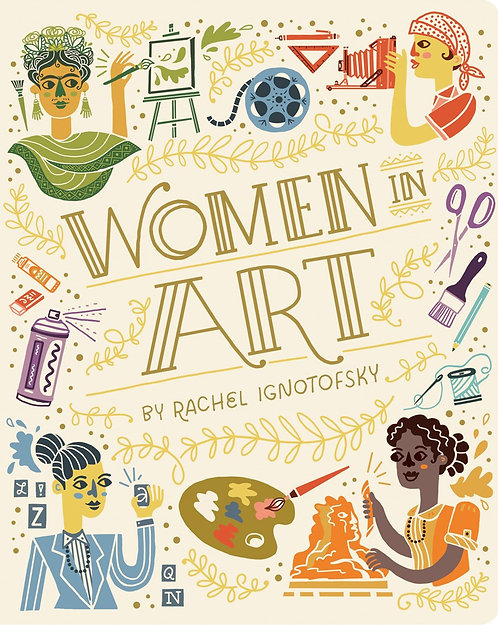 Women in Art by Rachel Ignotofsky
