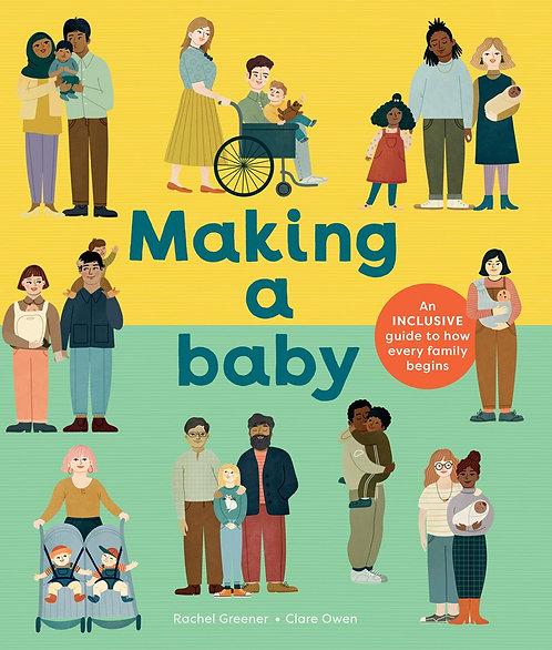 Making a Baby by Rachel Greener, Clare Owen