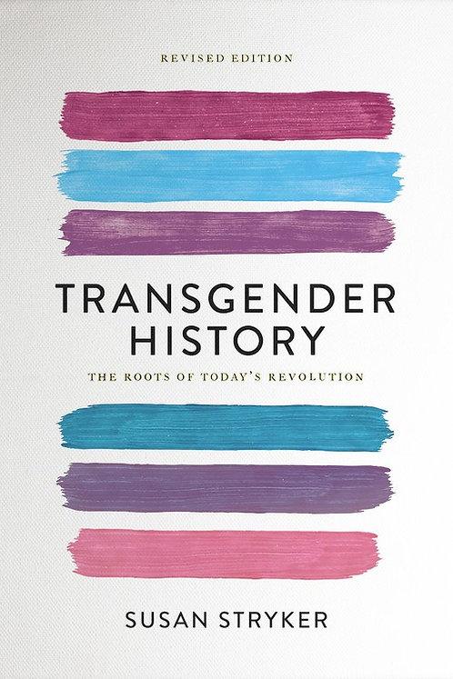 Transgender History, Second Edition by Susan Stryker