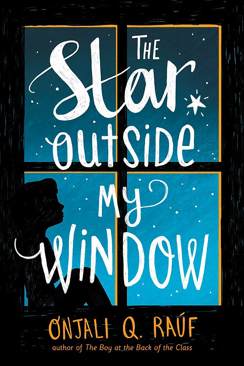 The Star Outside My Window by Onjali Qatara Rauf