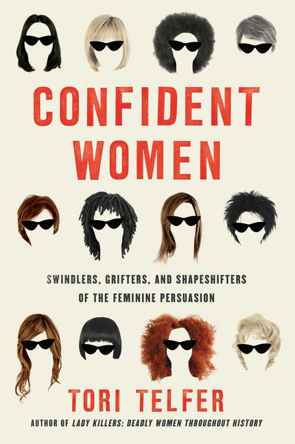 Confident Women by Tori Telfer