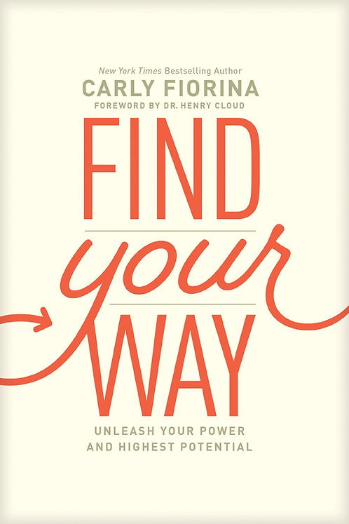 Find Your Way by Carly Fiorina