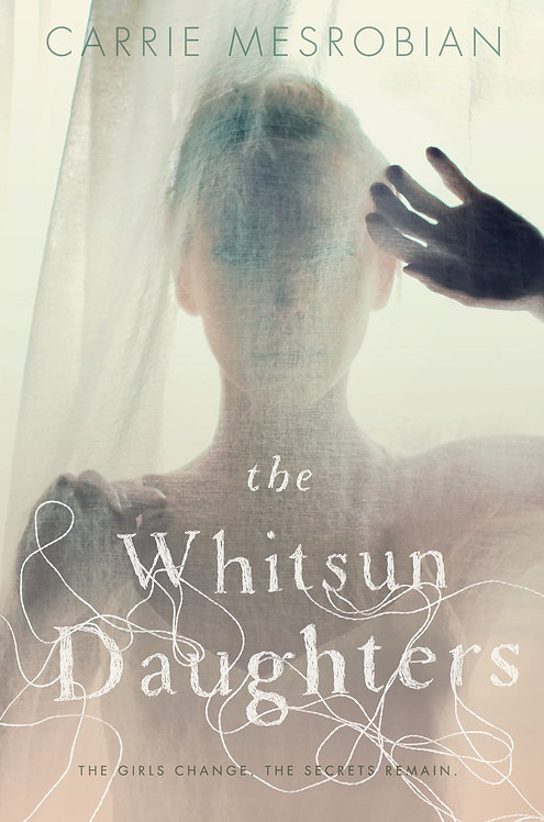 The Whitsun Daughters by Carrie Mesrobian