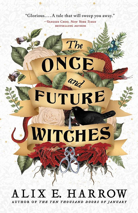 The Once and Future Witches (Paperback) by Alix E. Harrow