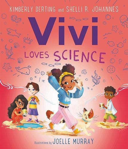 Vivi Loves Science by Kimberly Derting, Joelle Murray, Shelli R. Johannes