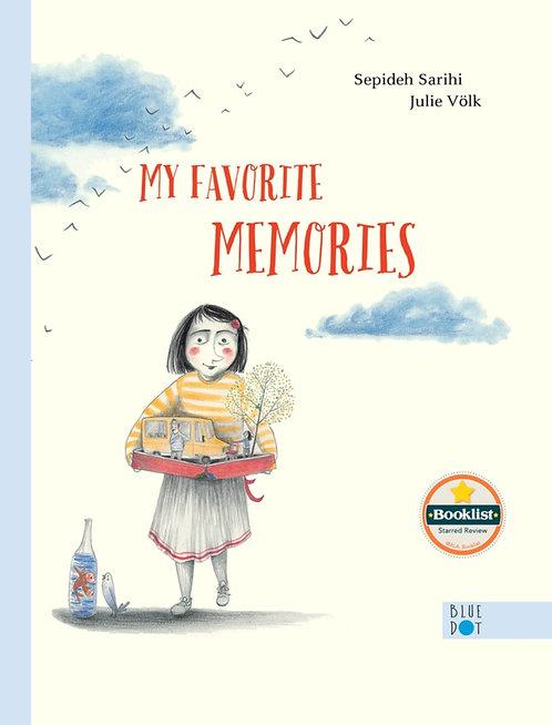My Favorite Memories by Sepideh Sarihi, Julie Völk, Elisabeth Lauffer