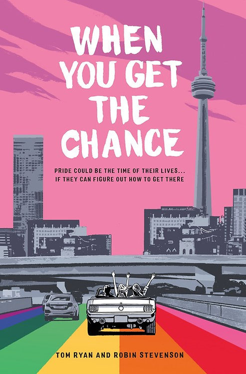 When You Get the Chance by Tom Ryan, Robin Stevenson