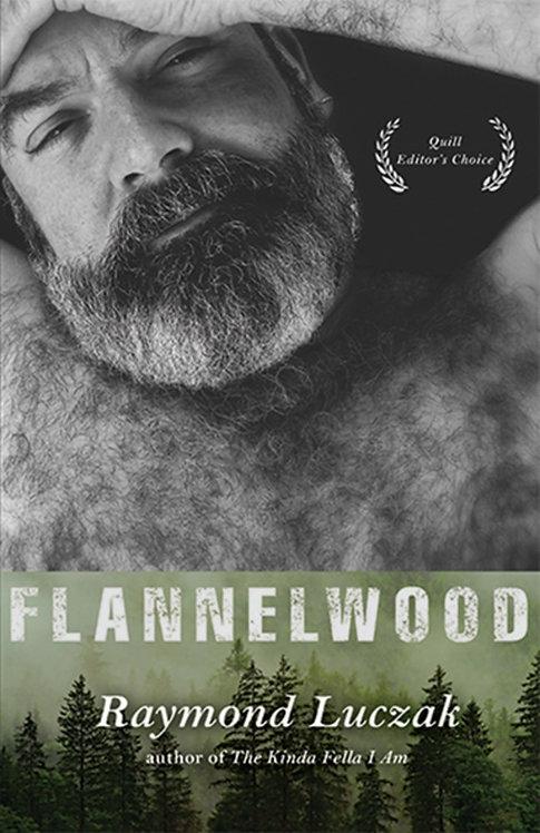 Flannelwood By Raymond Luczak