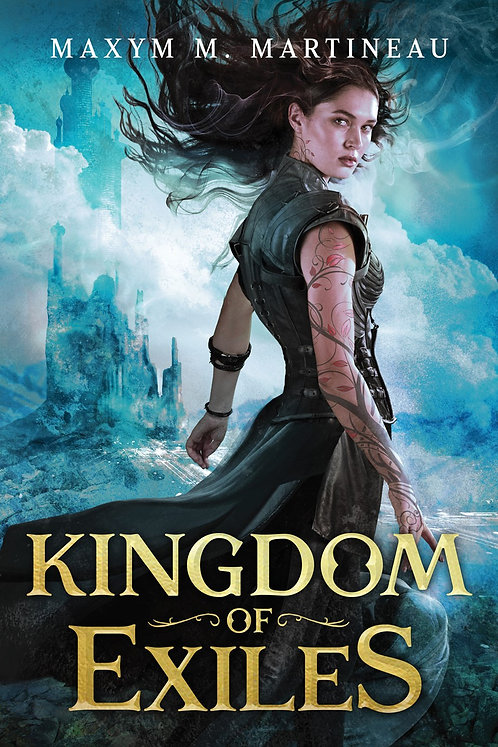 Kingdom of Exiles by Maxym M. Martineau