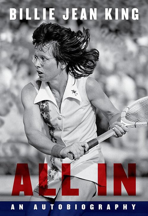 All In by Billie Jean King, Johnette Howard, Maryanne Vollers