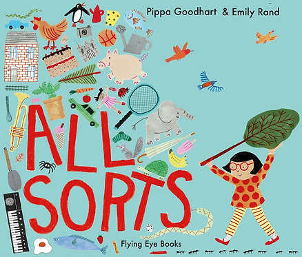 All Sorts by Pippa Goodhart, Emily Rand