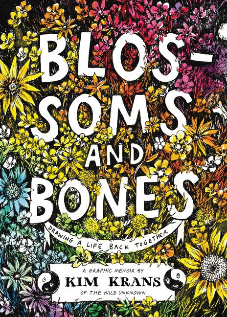 Blossoms and Bones by Kim Krans