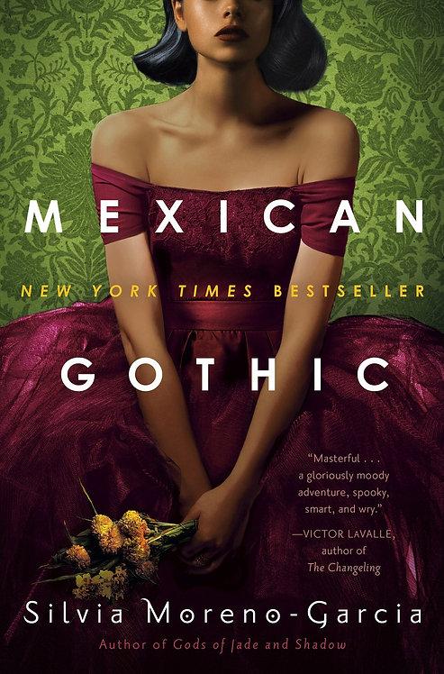 Mexican Gothic (Paperback) by Silvia Moreno-Garcia
