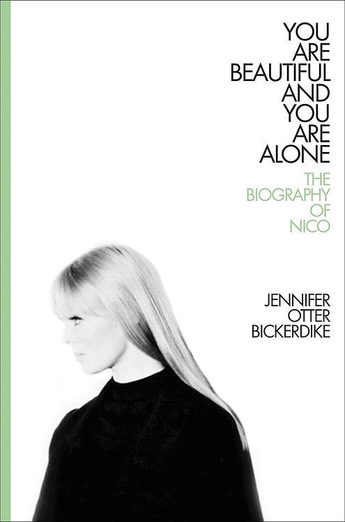 You Are Beautiful and You Are Alone by Jennifer Otter Bickerdike