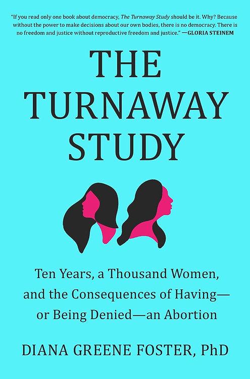 The Turnaway Study by Diana Greene Foster