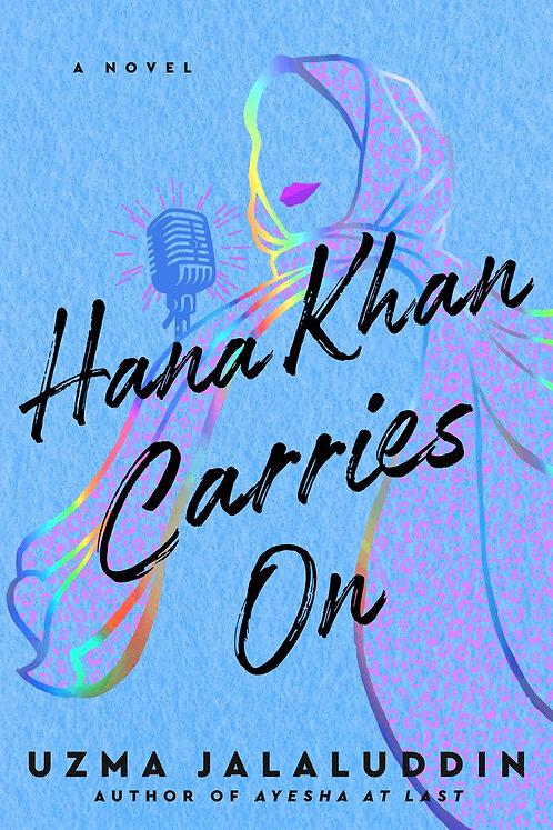 Hana Khan Carries On by Uzma Jalauddin