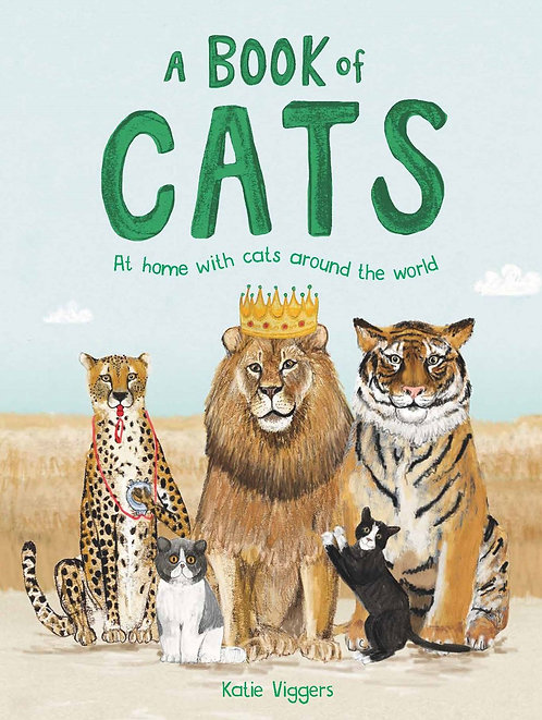 A Book of Cats: At home with cats around the world by Katie Viggers