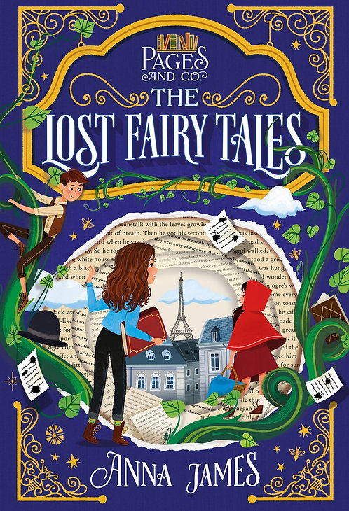 Pages & Co.: The Lost Fairy Tales by Anna James, Paola Escobar