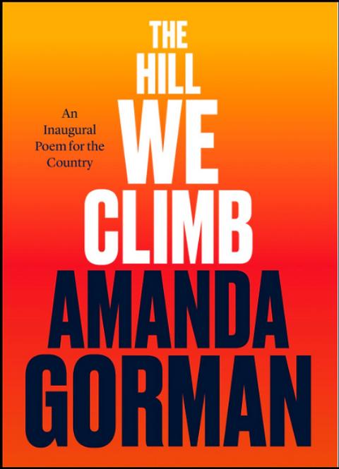 The Hill We Climb (Special Edition) by Amanda Gorman