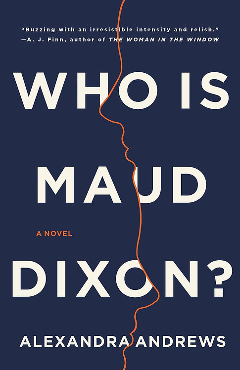 Who is Maud Dixon? by Alexandra Andrews