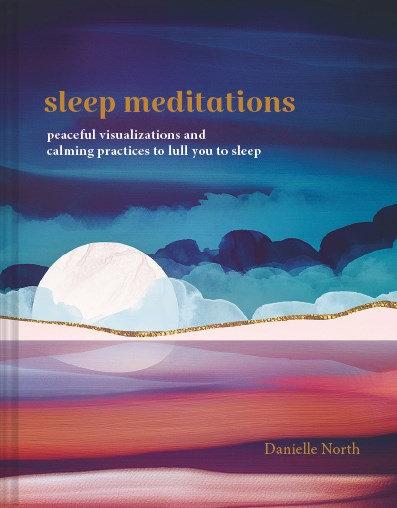 Sleep Meditations by Danielle North