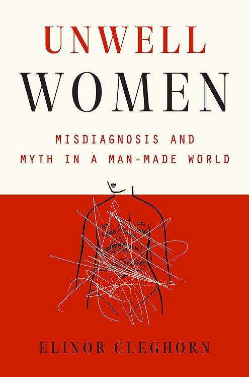 Unwell Women by Elinor Cleghorn