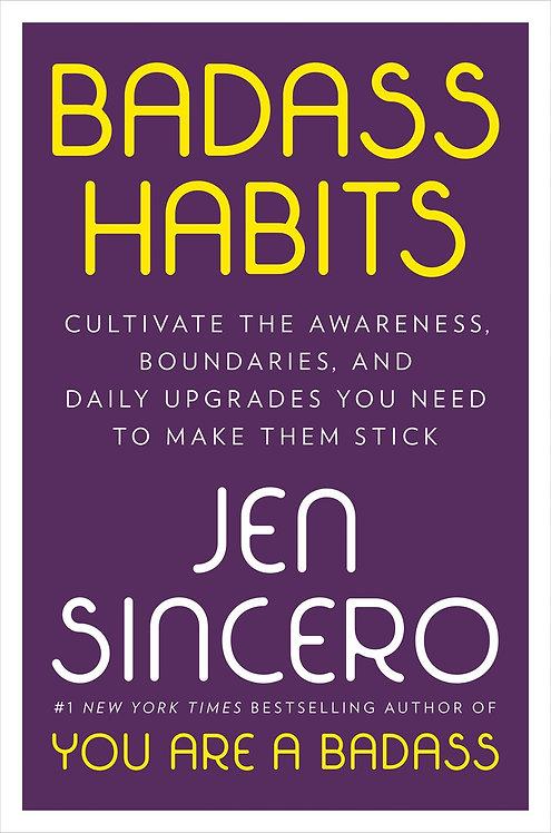 Badass Habits by Jen Sincero