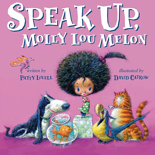Speak Up, Molly Lou Melon by Patty Lovell, David Catrow