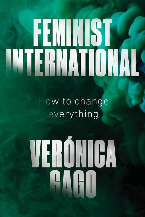 Feminist International by Veronica Gago, Liz Mason-Deese