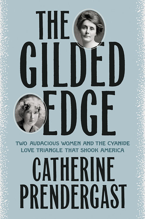 The Gilded Edge by Catherine Prendergast