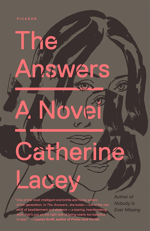 The Answers: A Novel by Catherine Lacey
