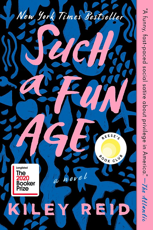 Such a Fun Age (Paperback) By Kiley Reid