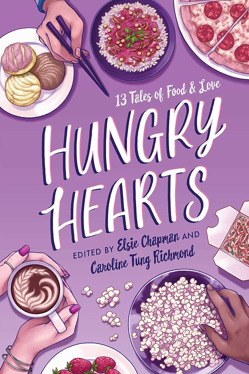 Hungry Hearts Edited by Elsie Chapman, Caroline Tung Richmond