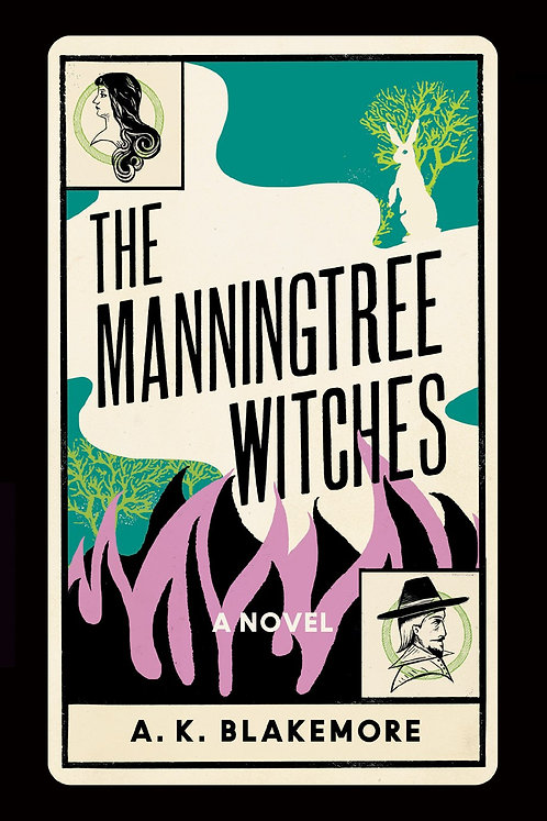 The Manningtree Witches by A.K. Blakemore