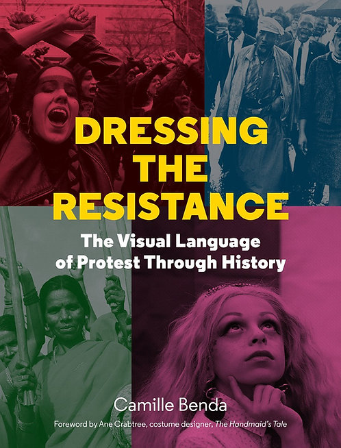 Dressing the Resistance: The Visual Language of Protest Through History