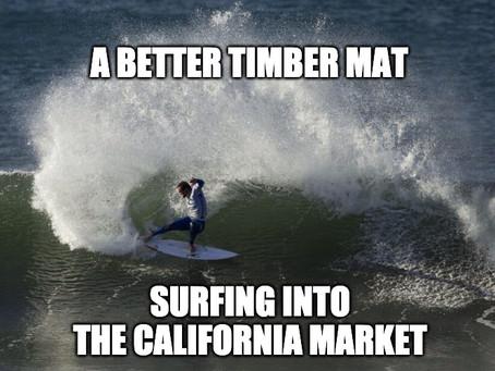 A Better Timber Mat - Now in California!
