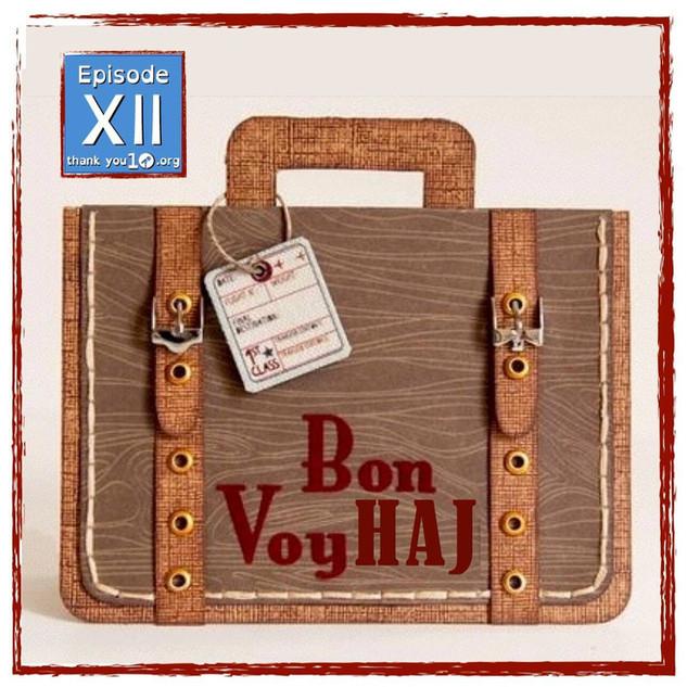 S1E12: Bon Voy Haj