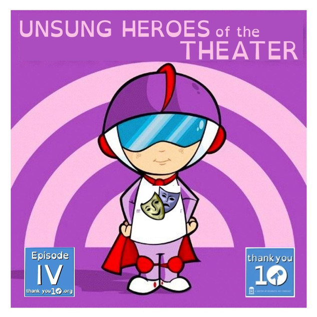 S1E4: Unsung Heroes of the Theater