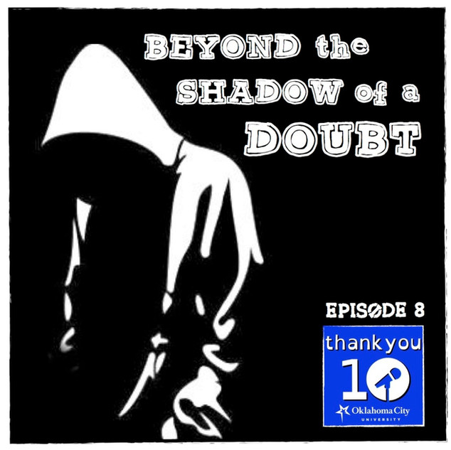 S3E8: Beyond the Shadow of a Doubt