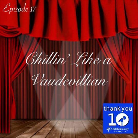 S4E17: Chillin' Like a Vaudevillian