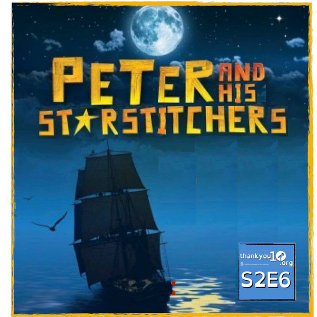 S2E6: Peter and his Star Stitchers