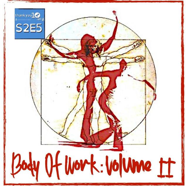 S2E5: Body of Work: Volume I  I.jpg