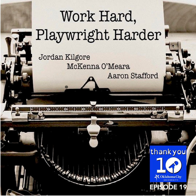 S4EP19: Word Hard, Playwright Harder