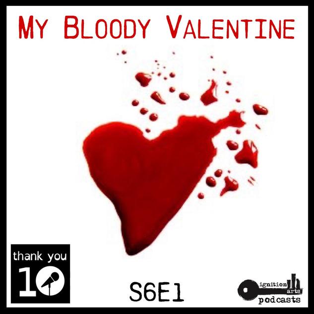 "S6E1: ""My Bloody Valentine"""