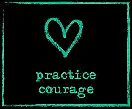 Pratice Courage.jpg