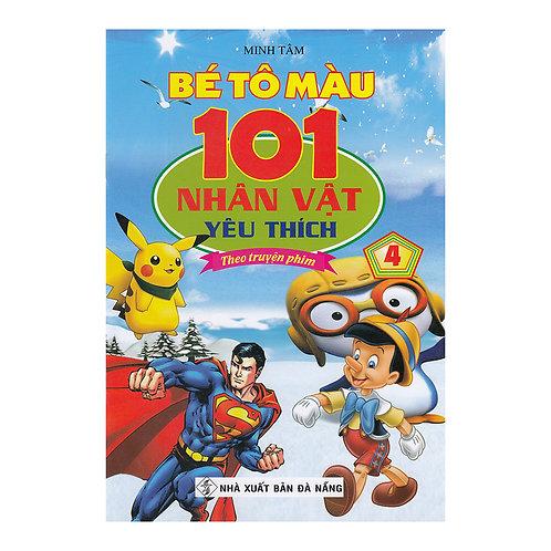 Bé Tô Màu - 101 Nhân Vật Yêu Thích Theo Truyện Phim - Tập 4